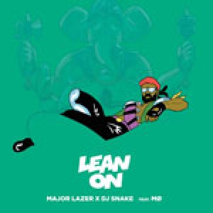 major lazer – lean on
