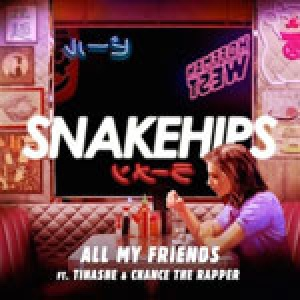 snakehips ft tinashe – all my friends